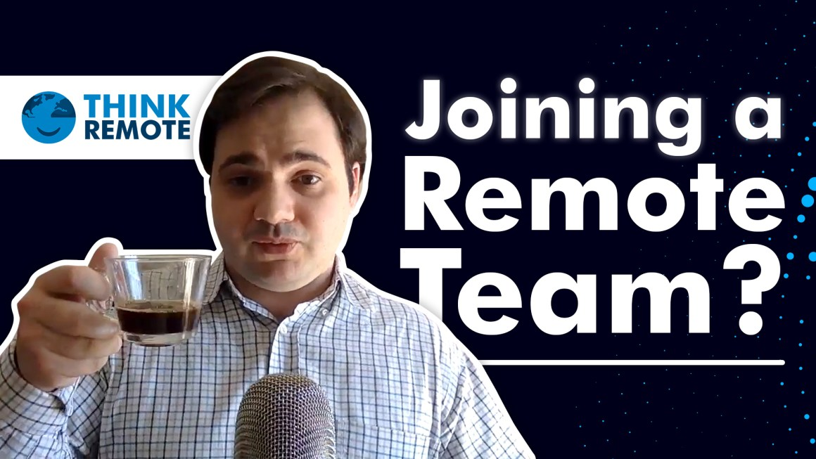 Luis talks about joining a remote team during coffee chat