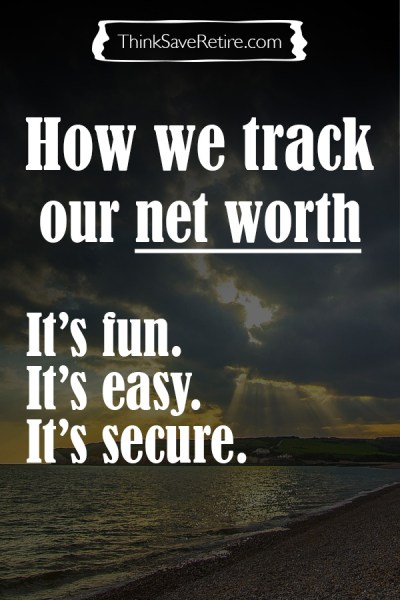 pinterest how we track our net worth think save retire