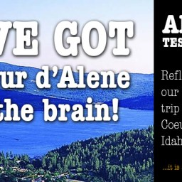 I've got Coeur d'Alene on the brain, and it just will not leave