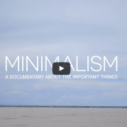 Minimalism Film: About the important things