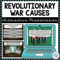 Revolutionary War Causes Interactive Google Slides