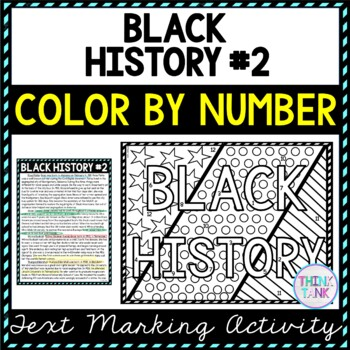 Black History #2 Color by Number, Reading Passage and Text Marking