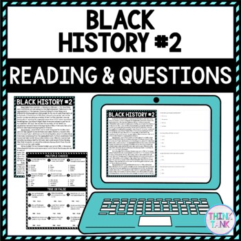 Black History #2 DIGITAL Reading Passage and Questions - Self Grading