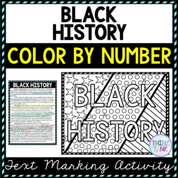 Black History Color by Number, Reading Passage and Text Marking