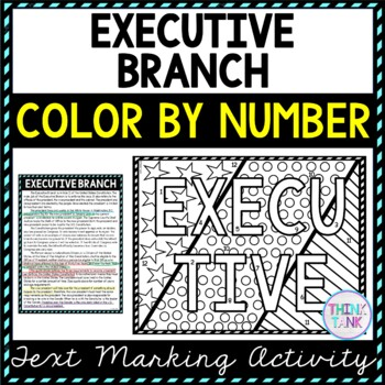 Executive Branch Color by Number, Reading Passage and Text Marking
