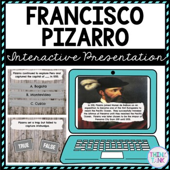 Francisco Pizarro Interactive Google Slides™ Presentation | Distance Learning