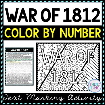 War of 1812 Color by Number, Reading Passage and Text Marking