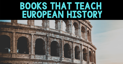 Books that teach European History Blog Cover