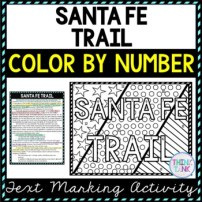 Santa Fe Trail Color by Number, Reading Passage and Text Marking