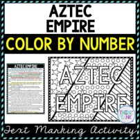 Aztec Empire Color by Number, Reading Passage and Text Marking pic
