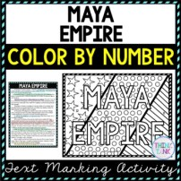Maya Empire Color by Number, Reading Passage and Text Marking pic