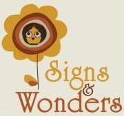 """""""Signs & Wonders"""""""