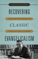 Recovering Classical Evangelicalism