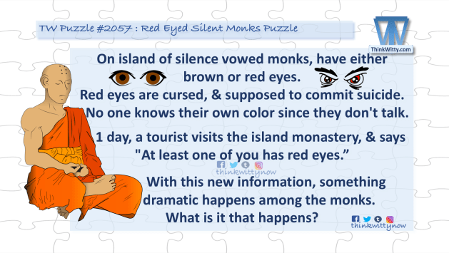 Puzzle 2057 thinkwitty.com - Red Eyed Silent Monks Puzzle