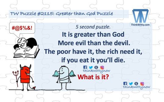 Puzzle 2115 thinkwitty.com - Greater than God Riddle