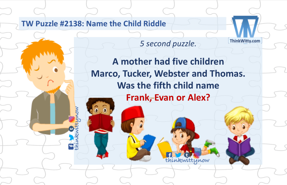 Name the Child Riddle – Think Witty