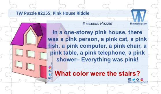 Puzzle 2155 thinkwitty.com - Pink House RIddle