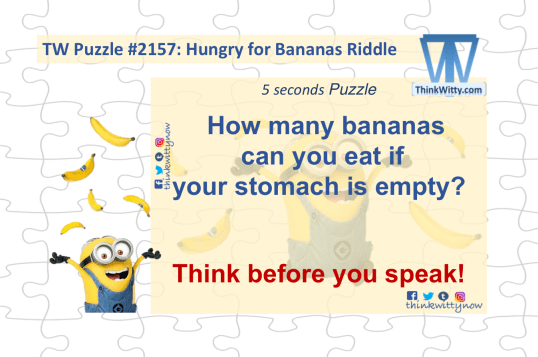 Puzzle 2157 thinkwitty.com - Hungry for Bananas Riddle RIddle