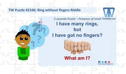 Puzzle 2166 thinkwitty.com - Rings without Fingers RIddle - Presence of Mind