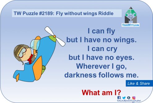 Puzzle 2189 thinkwitty.com - Fly without wings Riddle - Presence of mind