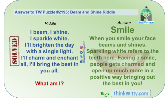 Answer to the Puzzle 2196 thinkwitty.com - Beam and Shine Riddle - Presence of mind