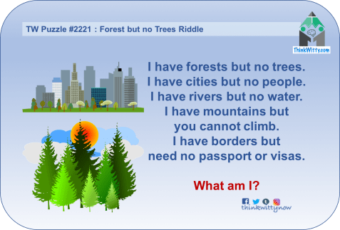Puzzle 2221 thinkwitty.com - - Forest but no Trees Riddle - Presence of mind