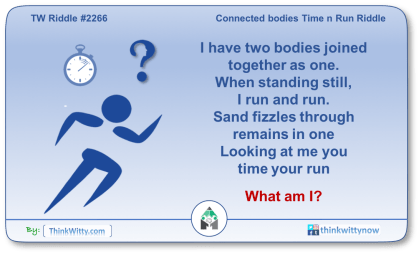 Puzzle 2266 thinkwitty.com - Connected bodies Time n Run Riddle