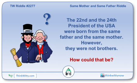 Puzzle 2277 thinkwitty.com - Same Mother and Same Father Riddle