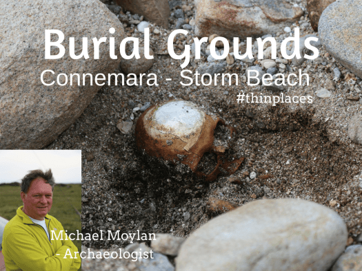 Thin Places Podcast -ep004 - Burial Grounds, Death and the Ancients