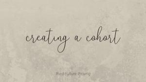 creating a cohort