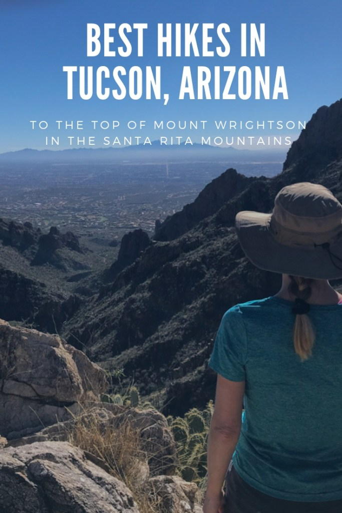 best hikes in Tucson Arizona Hike to top of Mount Wrightwon