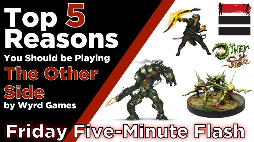 5 Reasons YOU Should be Playing THE OTHER SIDE