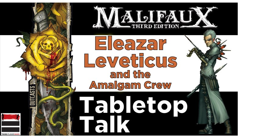 Time to Talk About Leveticus in Malifaux 3rd Edition