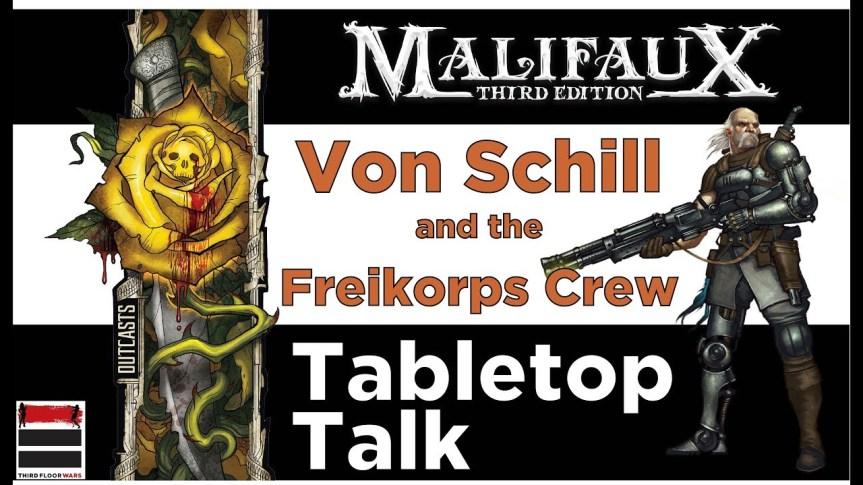 Time to Talk Von Schill in Malifaux 3rd Edition