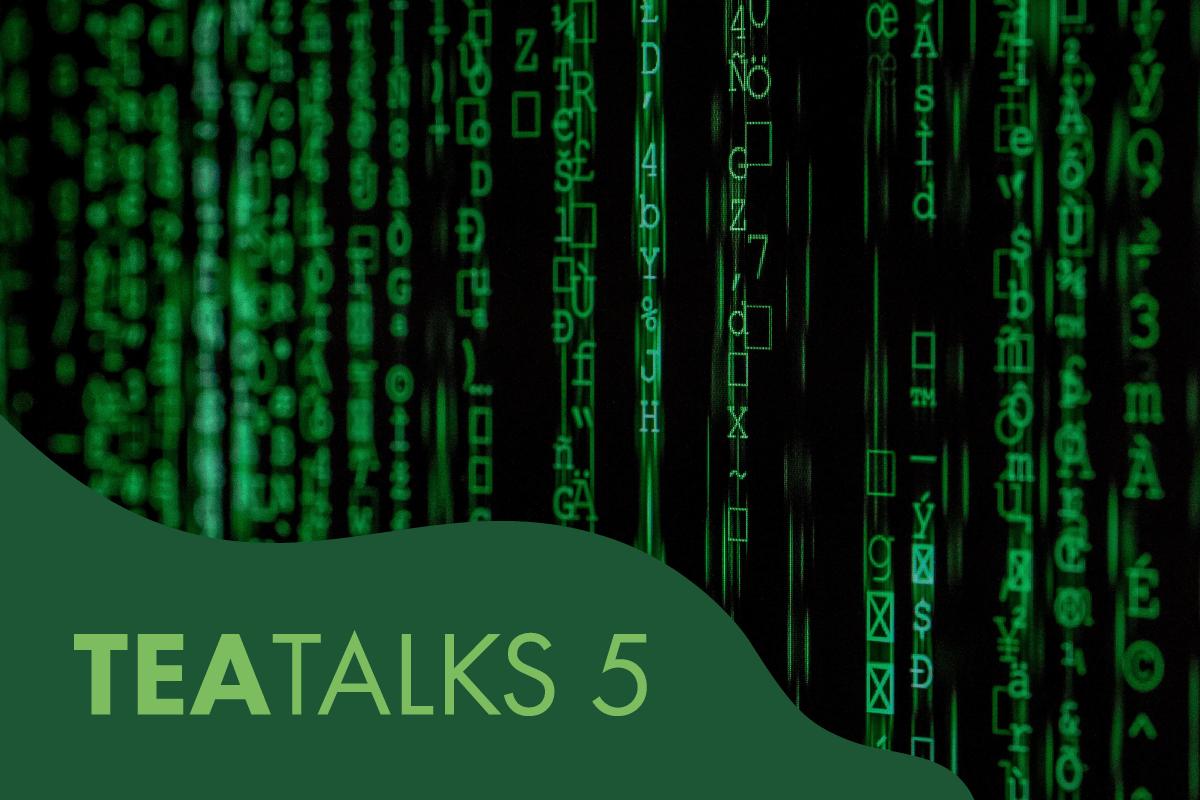 TEA Talks 5: Technology, Transparency and Tea