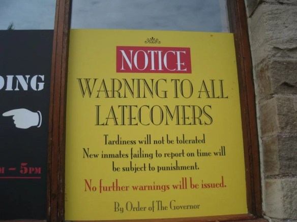 Warning sign outside Old Town Jail
