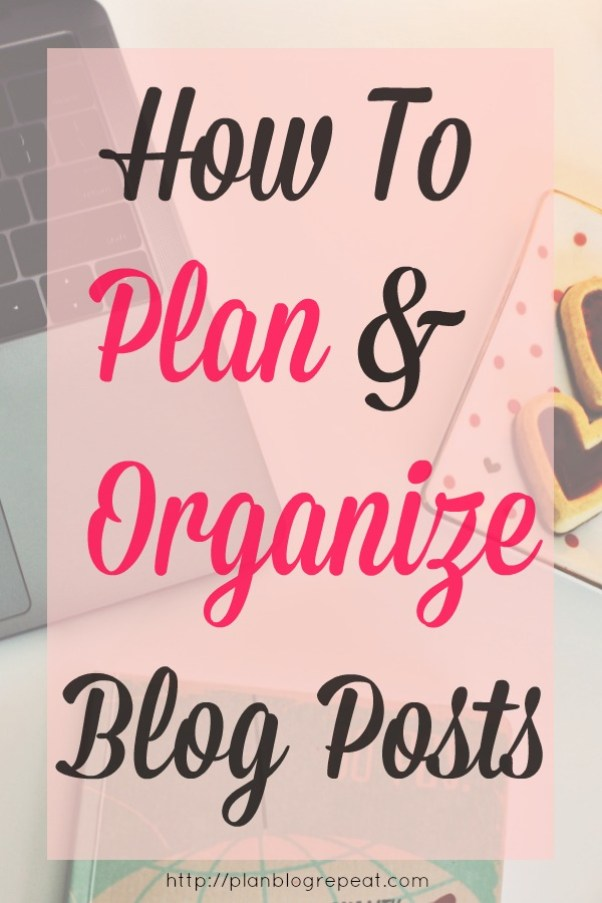 Learn how to manage your time by effectively planning and organizing your blog posts.