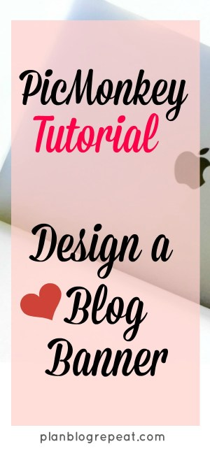 Want to make a beautiful banner for your blog? Learn how to use PicMonkey to create a blog banner.