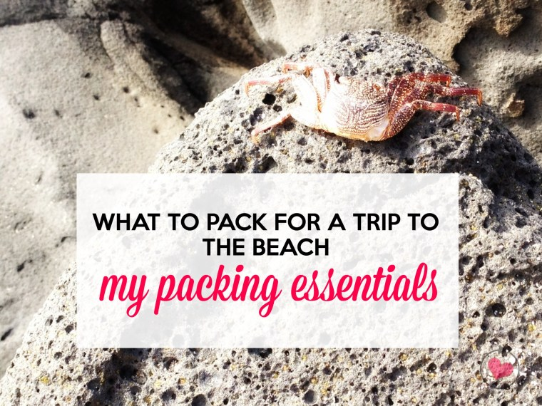 What to pack for the beach.