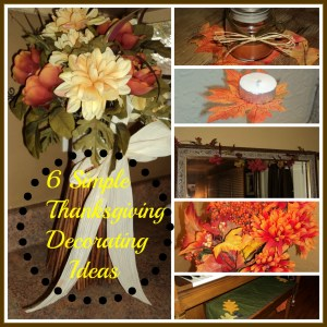 6 Simple Thanksgiving Decorating Idea's