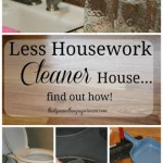 Learn How Less Household Chores Equal a Cleaner Home