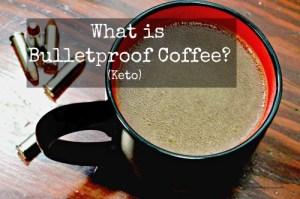 What is Bulletproof Coffee (Keto Coffee)