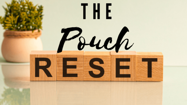 large pouch reset