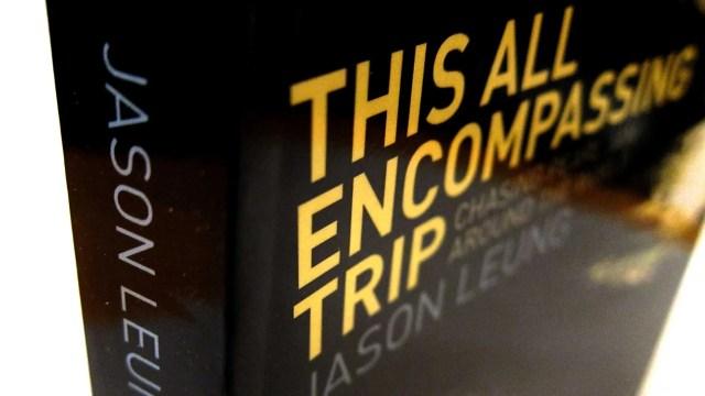 This All Encompassing Trip by Jason Leung