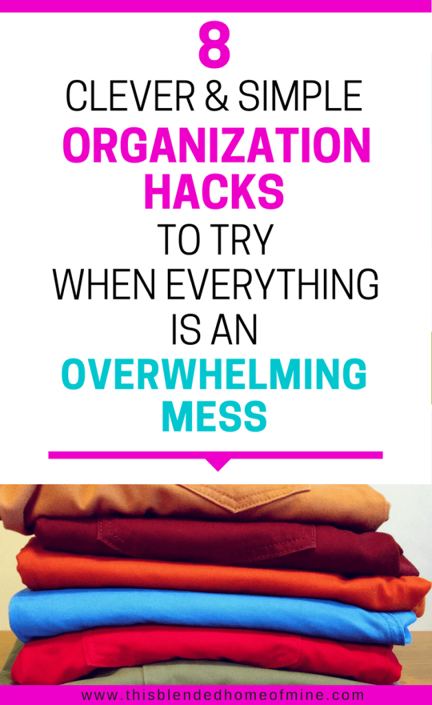 8 Organization Hacks to try for an organized home - This Blended Home of Mine _ Get rid of clutter and try these cheap organization ideas for the home