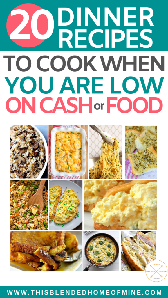 20 Dinner Recipe Ideas for When You Are Low on Cash - This Blended Home of Mine - Dinner recipes for when you are low on food, money, time