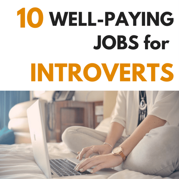 WELL-PAYING JOBS FOR INTROVERTS SOCIAL ANXIETY CAREER