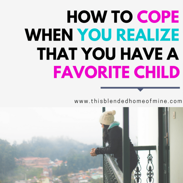 How To Cope When Your Realize You Have a Favorite Child - This Blended Home of Mine - Tween Parenting, Tween girls, How to Parent a Tween Girl, Middle School, Parenting Tween Girl Article, Relationship