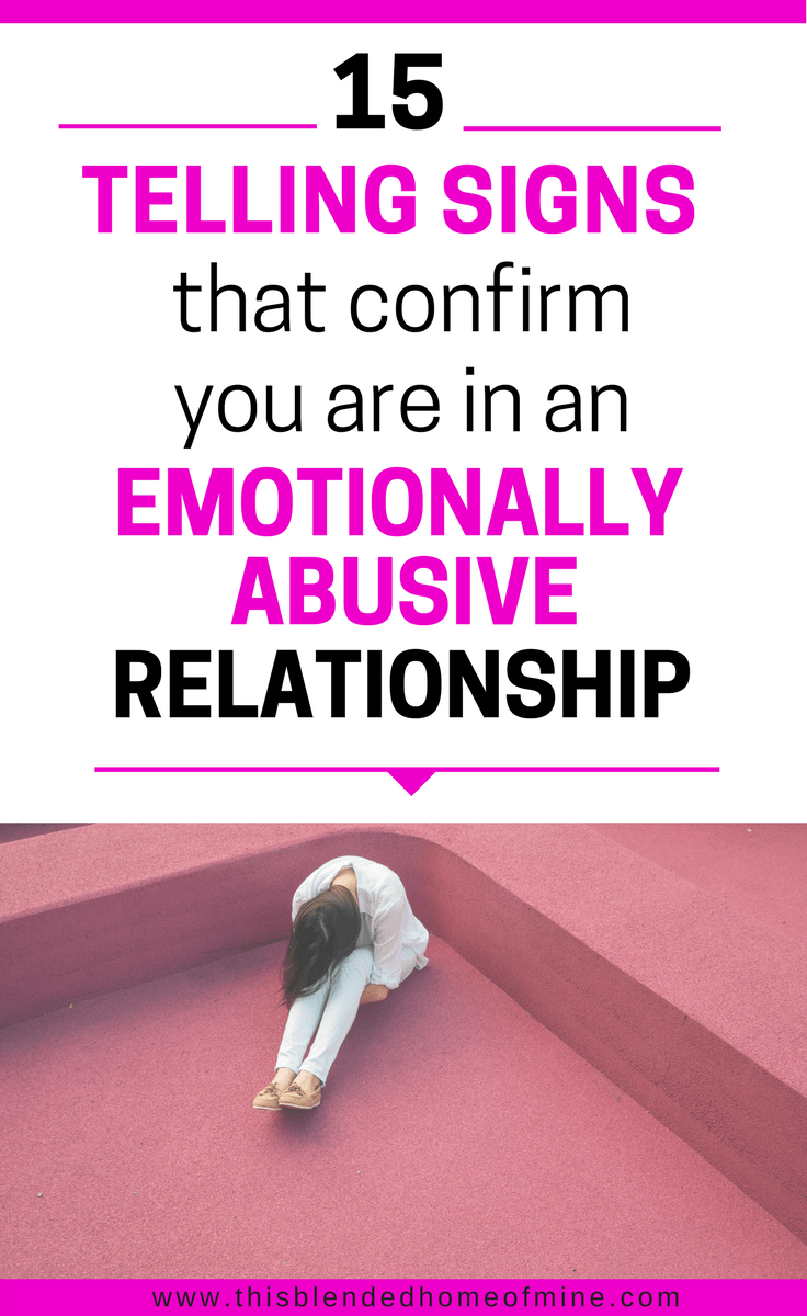 Signs that you are in an emotionally abusive relationship