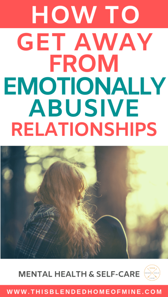 How to Get Away From Emotionally Abusive Relationships - This Blended Home of Mine - How to Get Away From Emotionally Abusive Relationships - This Blended Home of Mine - How do you know if you have controlling parents? And more importantly - how do you get away from emotionally abusive parents? Controlling parents cause adulthood anxiety. Confronting a narcissistic mother is never easy – or any narcissistic person.